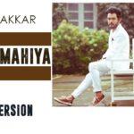 Tony Kakkar – Khafa Mahiya (Hindi)
