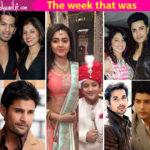 Pehredaar Piya Ki, Piyush Sahdev, Sidharth Shukla- a look at TV's newsmakers this week