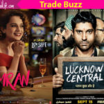 Simran and Lucknow Central's box office fate rests on the content of the films, Trade expert reveals