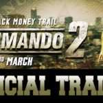 Commando 2 | Official Trailer | Releasing 3rd March 2017