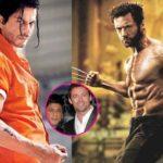Logan star Hugh Jackman wants Shah Rukh Khan to play Wolverine
