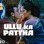 Ullu Ka Pattha Video Song | Jagga Jasoos
