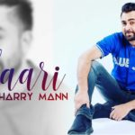 Yaari (Full Video) | Sharry Mann | Latest Punjabi Song 2017
