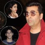 Karan Johar On Launching Jhanvi Kapoor, Sara Ali Khan
